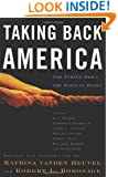Taking Back America: And Taking Down the Radical Right (Nation Books)