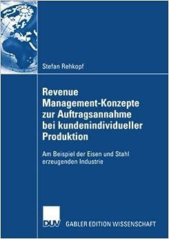 Revenue Management-Konzepte zur Auftragsannahme bei