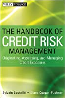 The Handbook of Credit Risk Management Front Cover