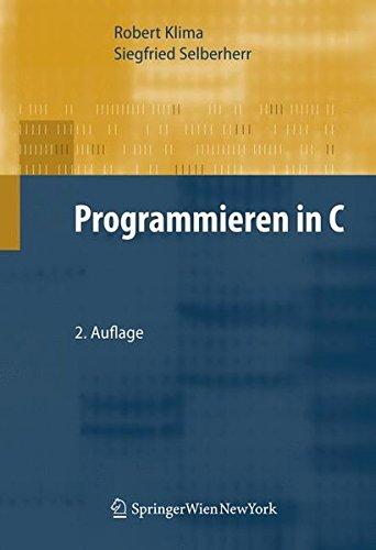 Programmieren in C  [Klima, Robert - Selberherr, Siegfried] (Tapa Blanda)