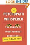 The Psychopath Whisperer: The Science...