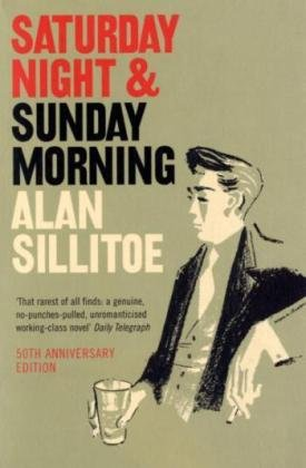 """Saturday Night and Sunday Morning"" av Alan Sillitoe"