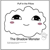 Puff in the Pillow: The Shadow Monster | [Natalie Gurevitz, Steven Gurevitz, Jean Luc Lafitte]