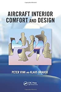 Aircraft Interior Comfort and Design (Ergonomics Design Management: Theory and Applications) from CRC Press