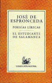 Poesias Liricas/ Lyrical Poetry: El Estudiante De Salamanca/ The Student of Salamanca (Spanish Edition)