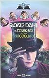 La Fabbrica Di Cioccolato (Istrici D'oro) (Italian Edition)