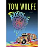 The Electric Kool-Aid Acid Test (Paperback) - Common By (author) Tom Wolfe
