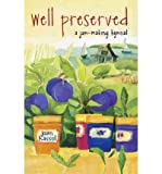 img - for [ Well Preserved: A Jam Making Hymnal (Original) By Hassol, Joan ( Author ) Paperback 1998 ] book / textbook / text book