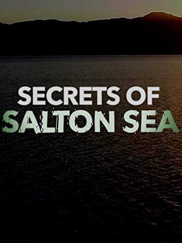 Secrets of Salton Sea on Amazon Prime Video UK