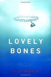 The Lovely Bones: A Novel