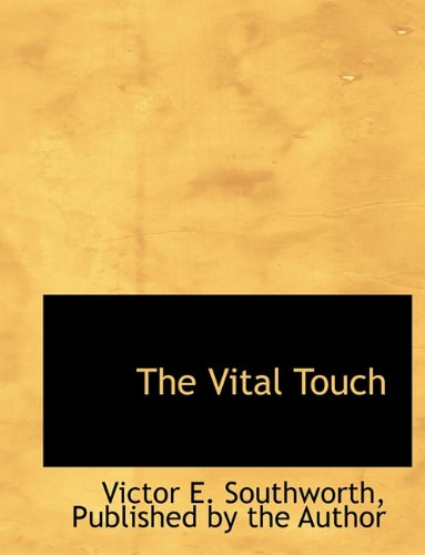 The Vital Touch