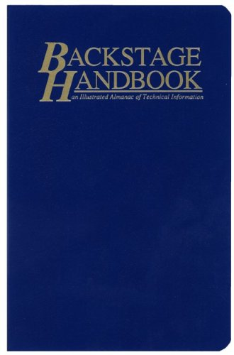 The Backstage Handbook: An Illustrated Almanac of Technical Information