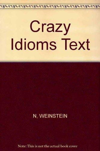 Crazy Idioms: A Conversational Idiom Book PDF