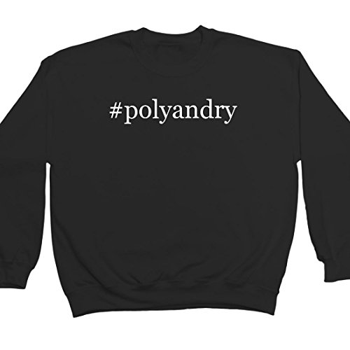#polyandry - Hashtag Adult Men's Crewneck Sweatshirt, Black, Medium