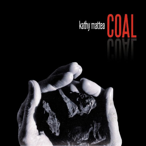 Kathy Mattea - Coal Tattoo Lyrics - Zortam Music