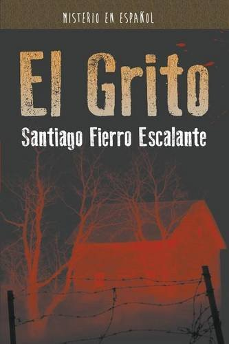 El Grito: Serie Misterio en Español