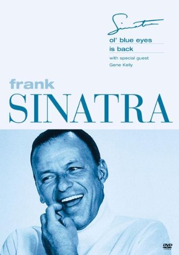 Frank Sinatra: Ol' Blue Eyes Is Back [DVD]