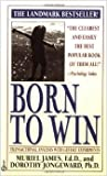 img - for Born to Win, Transitional Analysis with Gestalt Experiments book / textbook / text book