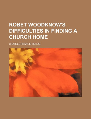 Robet Woodknow's Difficulties in Finding a Church Home