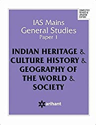 IAS Mains General Studies Paper 1 INDIAN HERITAGE & CULTURE HISTORY & GEOGRAPHY OF THE WORLD & SOCIETY