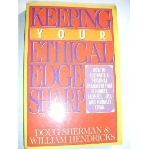 Keeping Your Ethical Edge Sharp (Sharp Edge Company compare prices)