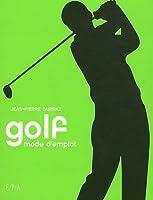 Golf: mode d'emploi