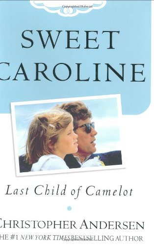 Sweet Caroline: Last Child of Camelot, Andersen, Christopher