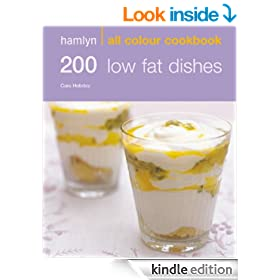 200 Low Fat Dishes: Hamlyn All Colour Cookbook