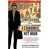 img - for Confessions of an Economic Hit Man [Paperback] [2005] First Plume Printing Ed. John Perkins book / textbook / text book