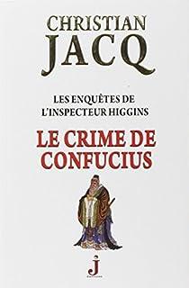 Le crime de Confucius : Les enquêtes de l'inspecteur Higgins