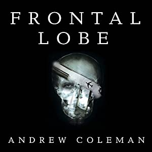 Frontal Lobe Audiobook