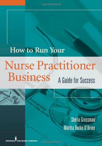 How To Run Your Nurse Practitioner Business: A Guide For Success front-898759