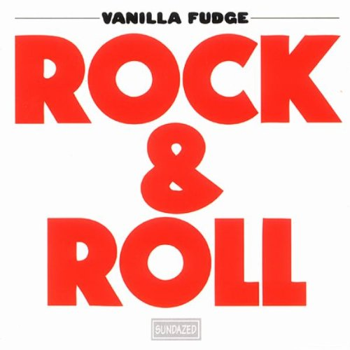 VANILLA FUDGE - Rock & Roll - Zortam Music
