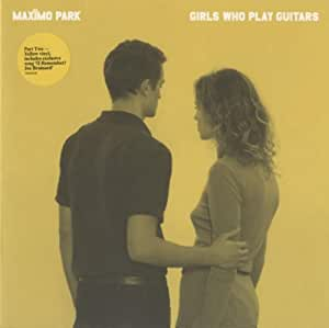 Girls Who Play Guitars (Part 2) [Vinyl Single]