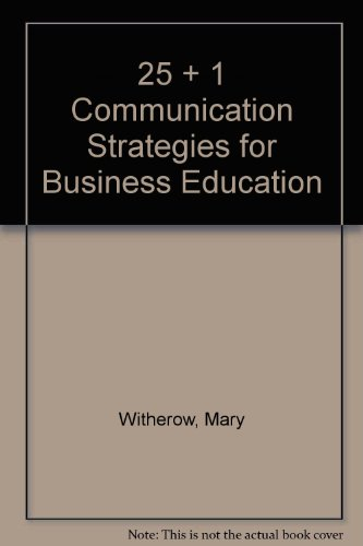 25 + 1 Communication Strategies for Business Education