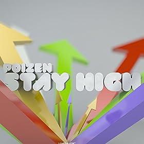 Poizen-Stay High