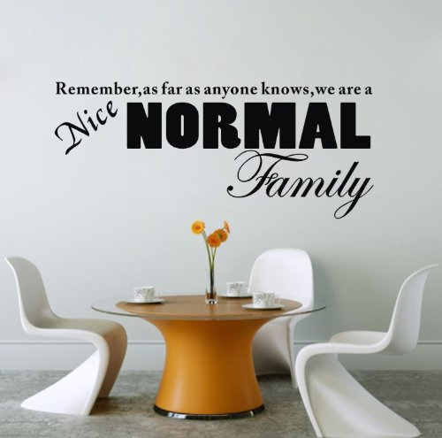 """Colorfulhall 23.6"""" X 38.6"""" Black Normal Family Wall Decal Sticker Diy Remember As Far As Anyone Knows, We'Re A Nice, Wall Saying Vinyl Lettering Bedroom Living Room Home Decoration front-609294"""