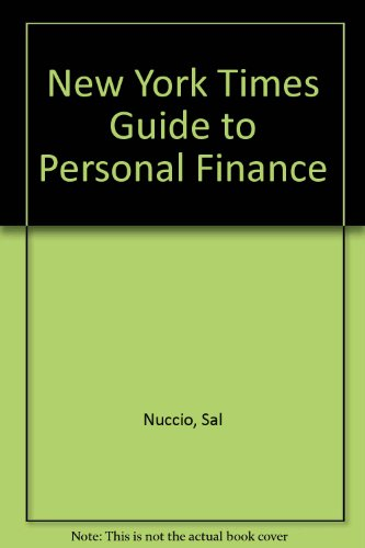 """New York Times"" Guide to Personal Finance, Nuccio, Sal"