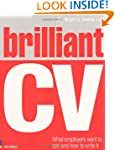 Brilliant CV: What Employers Want to...