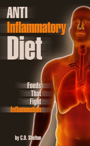 Free Kindle Book : Anti Inflammatory Diet: Foods That Fight Inflammation