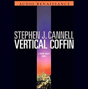 Vertical Coffin: A Shane Scully Novel | [Stephen J. Cannell]