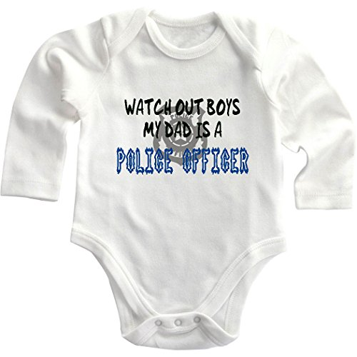 Watch Out Boys My Dad Is A Police Officer Long Sleeve Baby Bodysuit Creeper 6 Months front-1059961