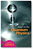 Quantum Physics: A Beginner's Guide (Beginner's Guides)