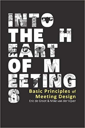 Into the Heart of Meetings: Basic Principles of Meeting Design event planning books