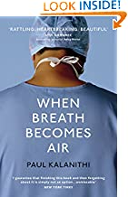 Paul Kalanithi (Author) (98)  Buy:   Rs. 280.25