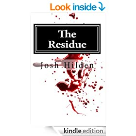 The Residue: Original Edition (Free Story Friday Book 20)