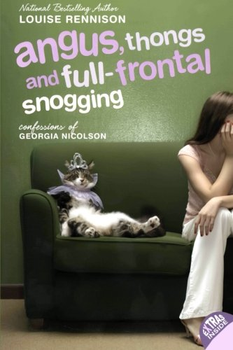 Cover of Angus, Thongs and Full-Frontal Snogging: Confessions of Georgia Nicolson (Confessions of Georgia Nicolson, Book 1)