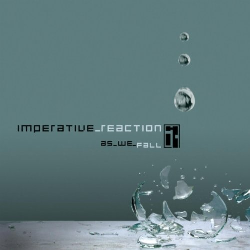 Imperative Reaction – As We Fall (2006) [FLAC]