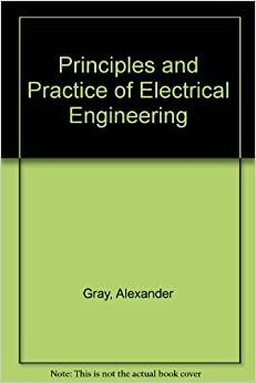 principles  practice  electrical engineering  wallace   gray  amazon