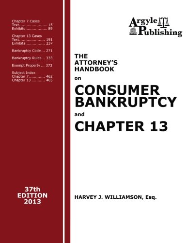 The Attorney's Handbook on Consumer Bankruptcy and Chapter 13 (37th Ed., 2013)